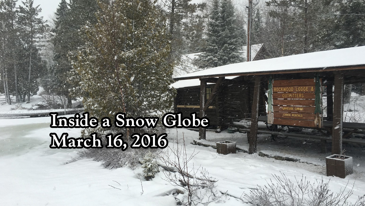 Inside a Snow Globe March 16, 2016